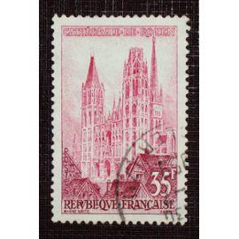 FRANCE N° 1129 oblitéré de 1957 - 35f rose et lie-de-vin « Cathédrale de Rouen »