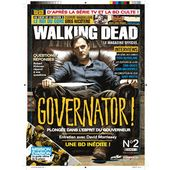 Walking Dead - Le Magazine Officiel N° 2, Avril 2013 - Une Bd Inédite ! - Governato