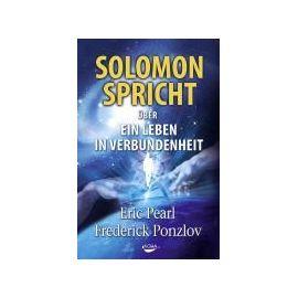 Solomon spricht über ein Leben in Verbundenheit - Eric Pearl