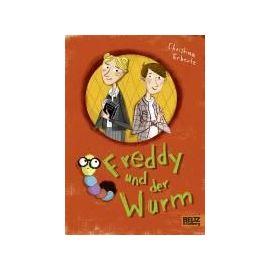Freddy und der Wurm - Christina Erbertz