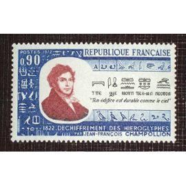 FRANCE N° 1734 neuf sans charnière de 1972 - 90c « 150ieme anniversaire du déchiffrement des hiéroglyphes par Jean-François Champollion »
