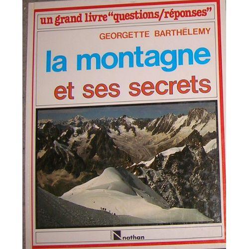Couverture de Les montagnes et leurs secrets