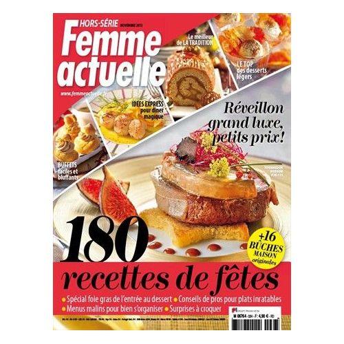 Femme Actuelle Hors Serie Cuisine 33 180 Recettes De Fetes Grand
