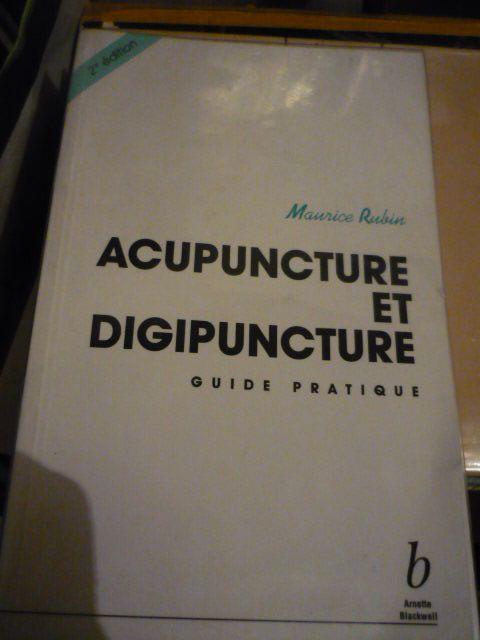 Acupuncture et digipuncture - Guide pratique
