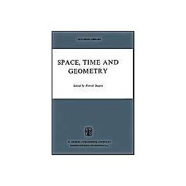 Space, Time And Geometry - Patrick Suppes