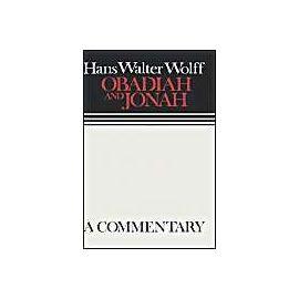 Obadiah and Jonah - Hans Walter Wolff