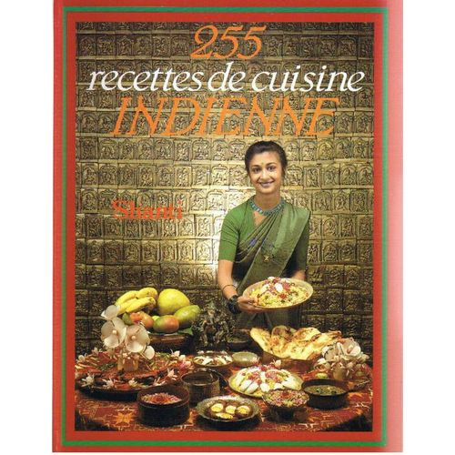 255 Recettes De Cuisine Indienne Cuisine Rakuten