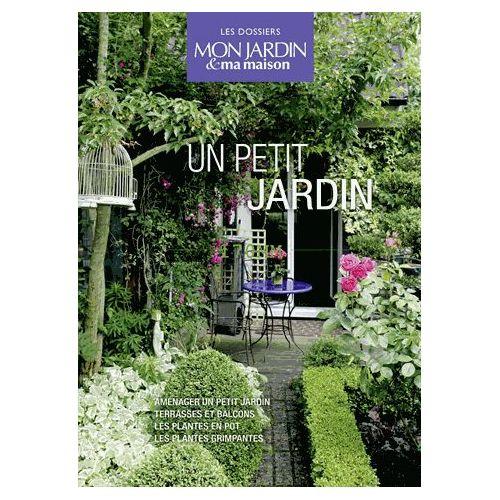 Un Petit Jardin - Coffret En 4 Volumes : Aménager Un Petit ...