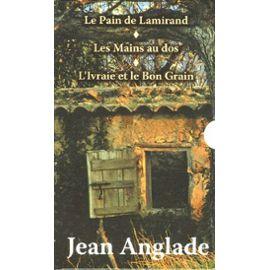 Le pain de Lamirand - Jean Anglade