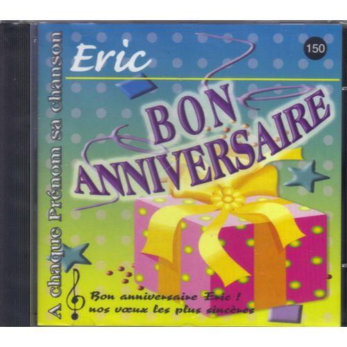 Bon Anniversaire Eric
