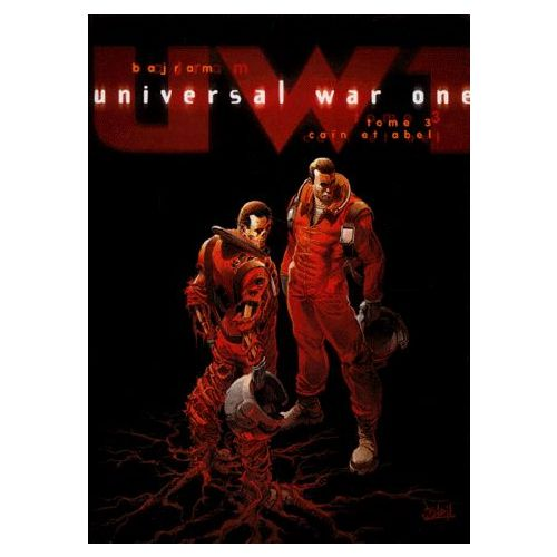 Universal War One Tome 3 Caïn et Abel - Denis Bajram