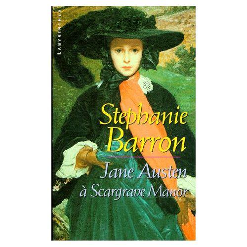 Jane Austen à Scargrave Manor de Stephanie Barron (Tome 1)  Barron-Stephanie-Jane-Austen-A-Scargrave-Manor-Livre-893718173_L