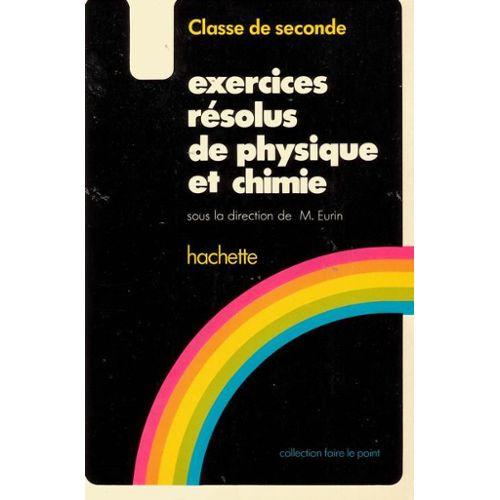 Exercices Résolus De Physique Et Chimie Classe De Seconde ...