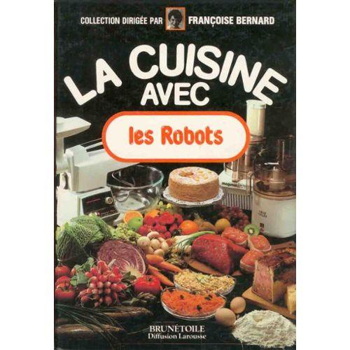 La Cuisine Avec Les Robots Cuisine Rakuten