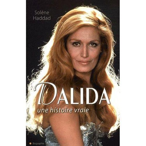 Dalida Une Histoire Vraie Rakuten