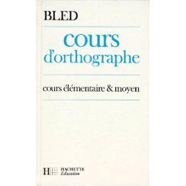 COVID 19 : le topic officiel - Page 18 Bled-Cours-D-orthographe-Ce-Cm-Blanc-Livre-895473520_ML