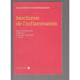 Biochimie De L Inflammation L Acide Arachidonique Et Ses Derives Rakuten