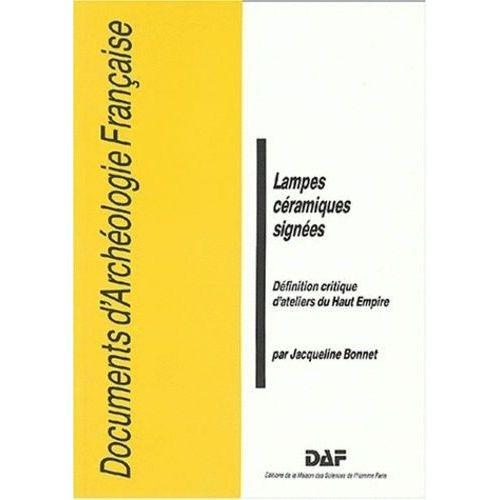 Lampes Ceramiques Signees Definition Critique D Ateliers Du Haut Empire