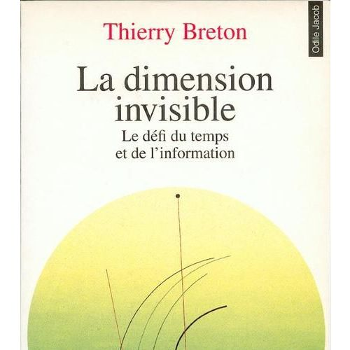 La Dimension Invisible Le Defi Du Temps Et De L Information