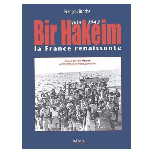 Bir Hakeim La France Renaissante