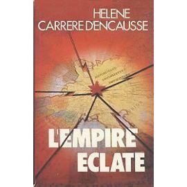 Gardez le moral....... Carrere-D-encausse-Helene-L-empire-Eclate-Livre-1065205_ML