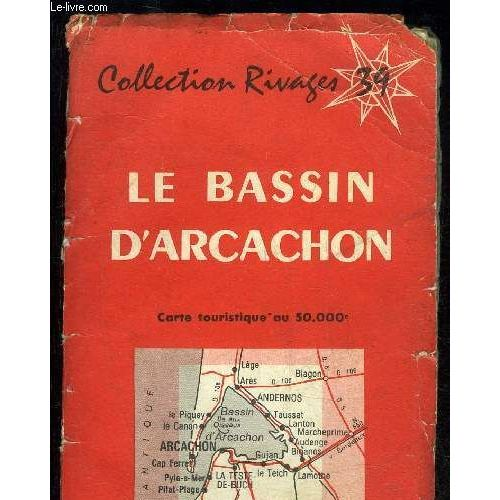 Le Bassin D Arcachon Collection Rivages N 39 Carte