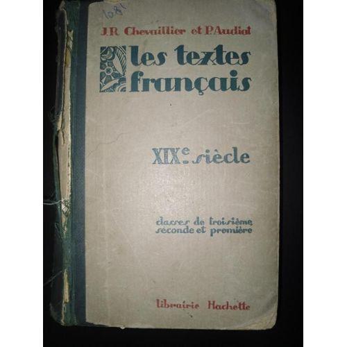 Les Textes Francais Xixe Siecle Classes De Troisiemeseconde Et Premiere