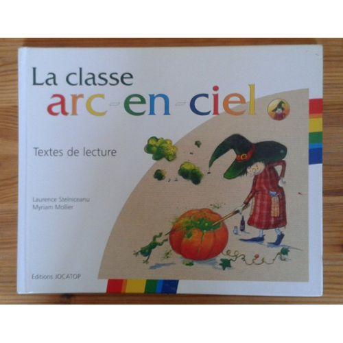 La Classe Arc En Ciel Texte De Lecture Et Exercices Cp