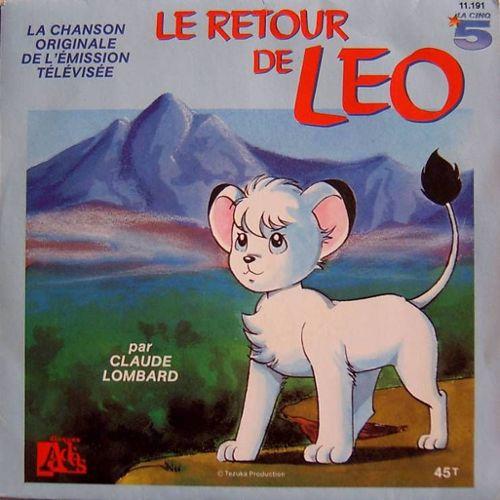 Bande Originale Du Dessin Animé Le Retour De Léo Version Chantée Version Instrumentale