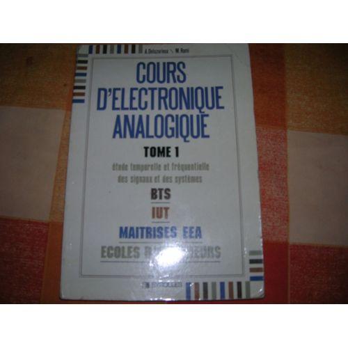 Cours D Electronique Analogique Tome 1