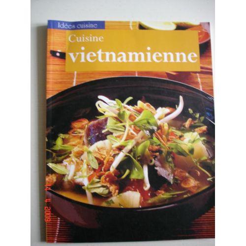Cuisine Vietnamienne: De Délicieuses Recettes épicées Et