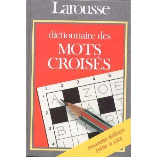 dictionnaire des mots crois u00e9s - classement direct