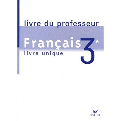 Francais 3eme Livre Du Professeur
