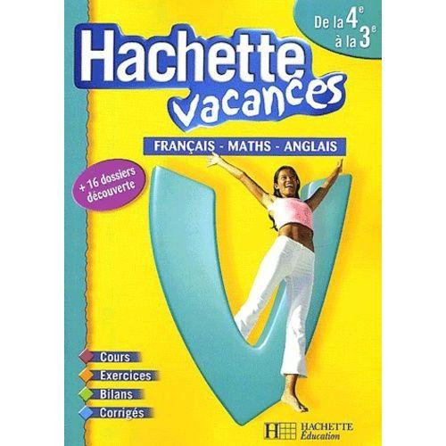 Hachette Vacances De La 4eme A La 3eme