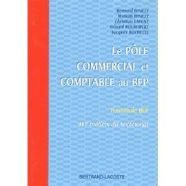 Le Pole Commercial Et Comptable Au Bep Terminale Bep Bep Metiers Du Secretariat Rakuten