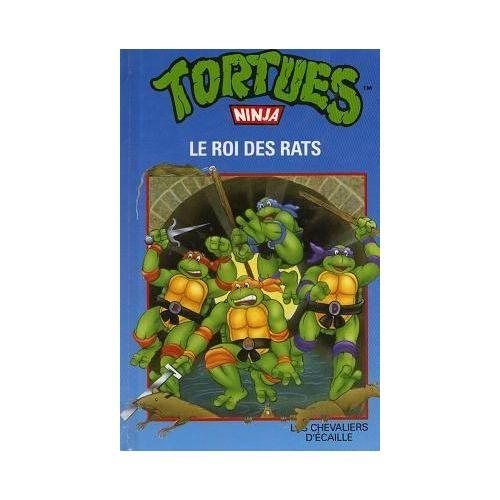 Tortues Ninja Tome 1 Le Roi Des Rats