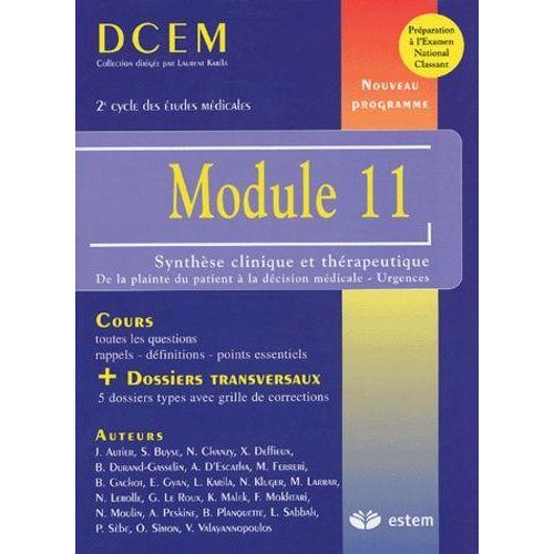 Module 11 Synthèse clinique et thérapeutique. De la plainte du patient à la décision médicale - urgences - Laurent Karila