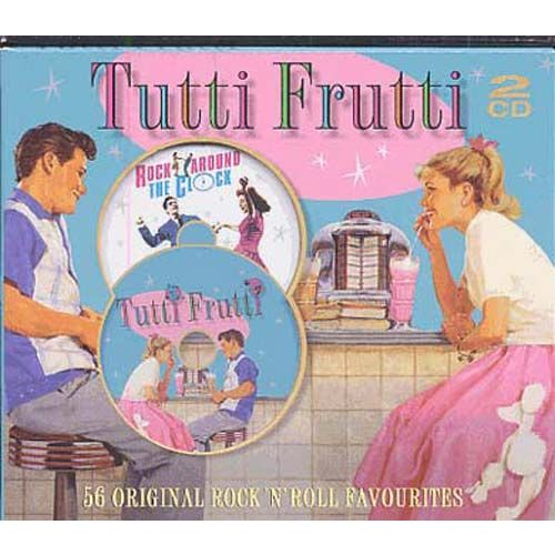 Tutti Frutti: 56 Original Rock 'n' Roll Favourites