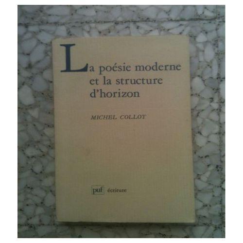 La Poésie Moderne Et La Structure Dhorizon