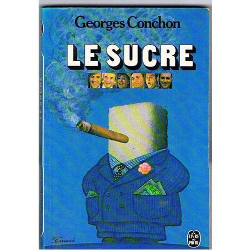 """Résultat de recherche d'images pour """"le sucre georges conchon photos"""""""