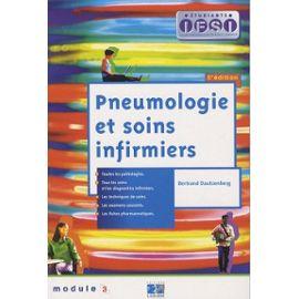 Pneumologie et soins infirmiers. Module 3 - Bertrand Dautzenberg