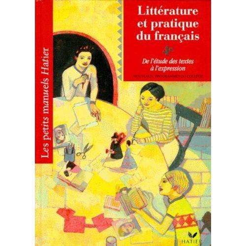 Litterature Et Pratique Du Francais 4eme De L Etude Des Textes A L Expression Eleve