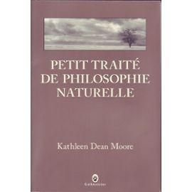 Petit Traite De Philosophie Naturelle Litterature Rakuten