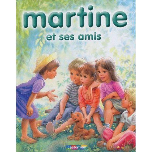 Martine Et Ses Amis 8 Recits Illustres Par Marcel Marlier
