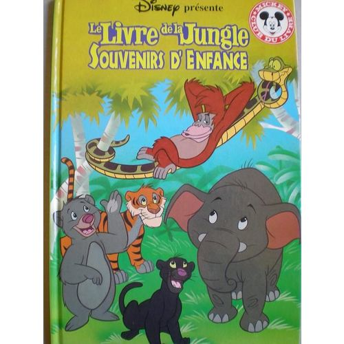 Le Livre De La Jungle Souvenirs D Enfance