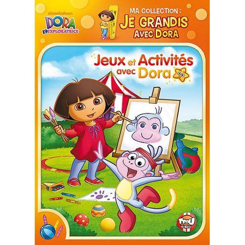 Dora L Exploratrice Ma Collection Je Grandis Avec Dora Jeux Et Activités Avec Dora