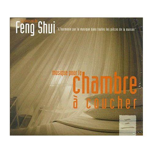Maison du feng shui musique pour la chambre coucher cd album - Chambre a coucher feng shui ...