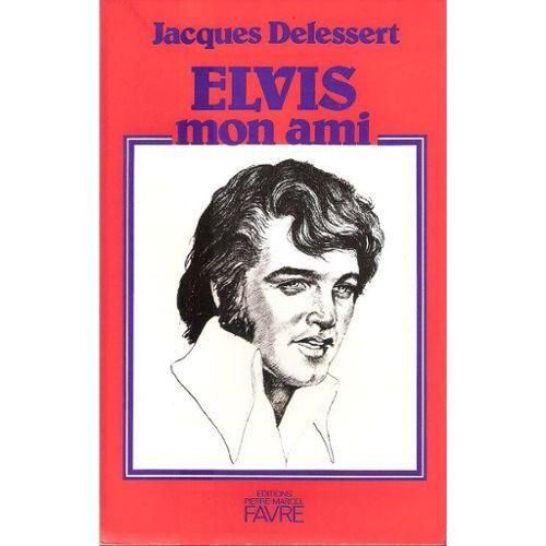 """Résultat de recherche d'images pour """"jacque delessert elvis mon ami"""""""