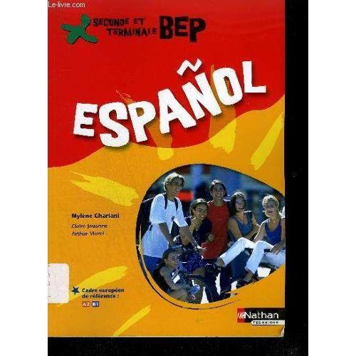 Espagnol Terminale Bep Pas Cher Ou D Occasion Sur Rakuten