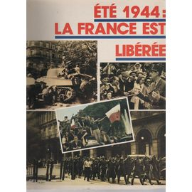 Couverture de été 1944 : la France est libérée